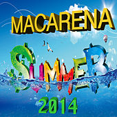 Play & Download Macarena Summer 2014 by Various Artists | Napster