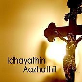 Idhayathin Aazhathil von Various Artists
