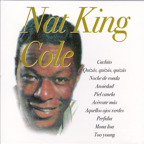 Latinos de Oro by Nat King Cole
