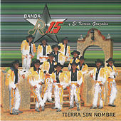 Play & Download Tierra Sin Nombre by Banda R-15 | Napster