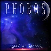 Soul of Desire by Phobos