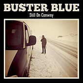 Still On Conway by Buster Blue