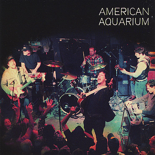 Live in Raleigh by American Aquarium