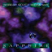 Play & Download Sapphire by Robert Scott Thompson | Napster