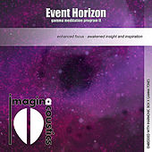 Play & Download Event Horizon: Gamma Meditation Program II by Imaginacoustics | Napster