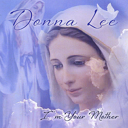 Play & Download I'm Your Mother by Donna Lee | Napster