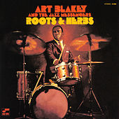 Play & Download Roots And Herbs by Art Blakey | Napster