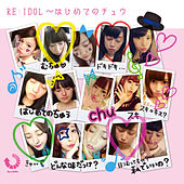 Play & Download Re: Idol Hajimete No Chuu by Various Artists | Napster