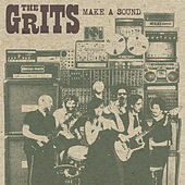 Make A Sound by Grits