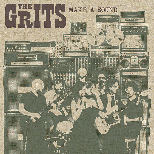 Play & Download Make A Sound by Grits | Napster