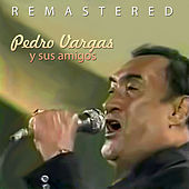 Play & Download Pedro Vargas y sus amigos by Pedro Vargas | Napster