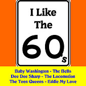 Play & Download I Like the Sixties 1 by Various Artists | Napster