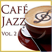 Play & Download Café Jazz, Vol. 2 by Various Artists | Napster