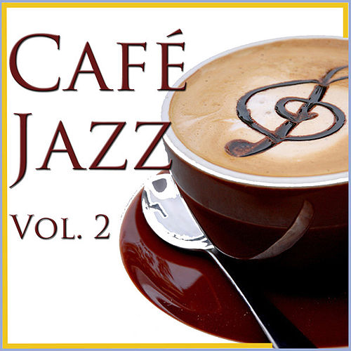 Café Jazz, Vol. 2 by Various Artists