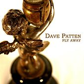 Fly Away by Dave Patten