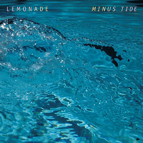 Play & Download Minus Tide by Lemonade | Napster