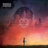 Play & Download In Return by ODESZA | Napster