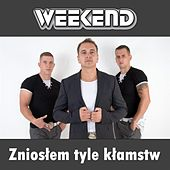 Play & Download Znioslem tyle klamstw by Weekend | Napster
