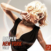 Deeper NY, Vol. 2 by Various Artists