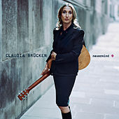 Play & Download Nevermind by Claudia Brücken | Napster