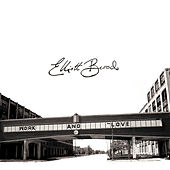 Work and Love (Deluxe Edition) by Elliott Brood