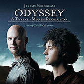 Odyssey: A Twelve-Month Revolution (feat. Chris Woods) by Jeremy Weinglass