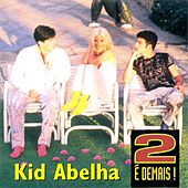Play & Download 2 é Demais by Kid Abelha | Napster