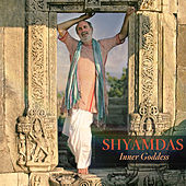 Play & Download Inner Goddess by Shyamdas | Napster