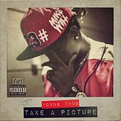 Take A Picture (feat. Young Thug) - Single by Mike Will Made-It