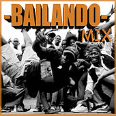 Play & Download Bailando Mix by Various Artists | Napster