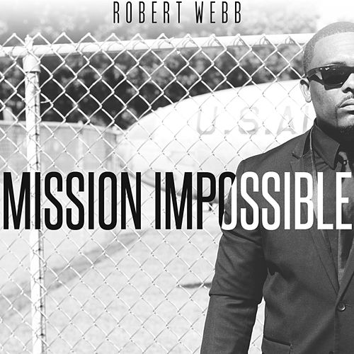 Play & Download Mission Impossible by Robert Webb | Napster