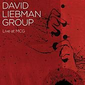 Play & Download Live at MCG by David Liebman | Napster