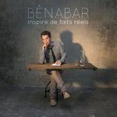 Play & Download Inspiré de faits réels by Benabar | Napster