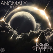 Play & Download Anomaly : Four by Liquid Stranger | Napster