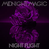 Play & Download Night Flight by Midnight Magic | Napster