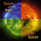 Faces Of The Sun by Peter Kater