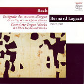 Complete Organ Works & Other Keyboard Works 7: Prelude & Fugue in G Major BWV 541 and Other Mature Works. vol.3 (Bach) by Bernard Legacé (Bach)