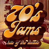 Play & Download 70's Jams! Hits of the Decade by Various Artists | Napster