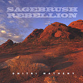 Sagebrush Rebellion by Dmitri Matheny