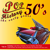 Play & Download Pop History 50's - The Early Years, Vol. 6 by Various Artists | Napster