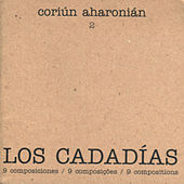 Play & Download Los Cadadías by Coriún Aharonián | Napster
