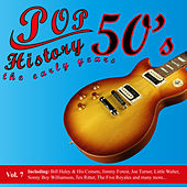 Play & Download Pop History 50's - The Early Years, Vol. 7 by Various Artists | Napster