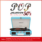Pop History 50's - The Early Years, Vol. 4 by Various Artists