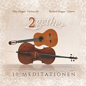 Play & Download 2Gether - 10 Meditationen by Elke Hager | Napster