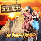 Sierra Madre by Die Partymacher