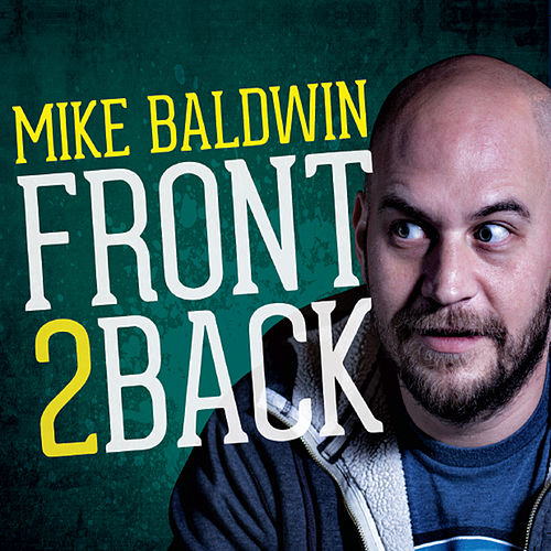 Front to Back by Mike Baldwin