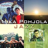 Play & Download Jazz by Mika Pohjola | Napster