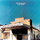 Play & Download Live Stock by Roy Buchanan | Napster