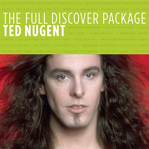 Play & Download The Full Discover Package by Ted Nugent | Napster