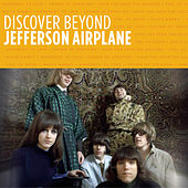 Discover Beyond: Jefferson Airplane by Jefferson Airplane